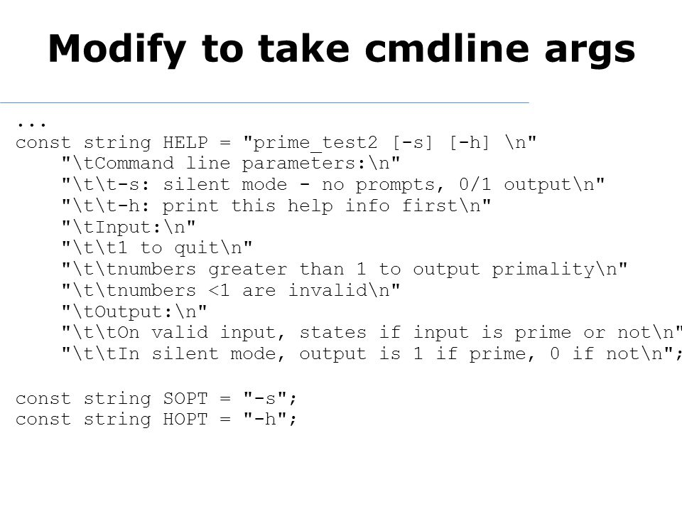 Modify to take cmdline args...