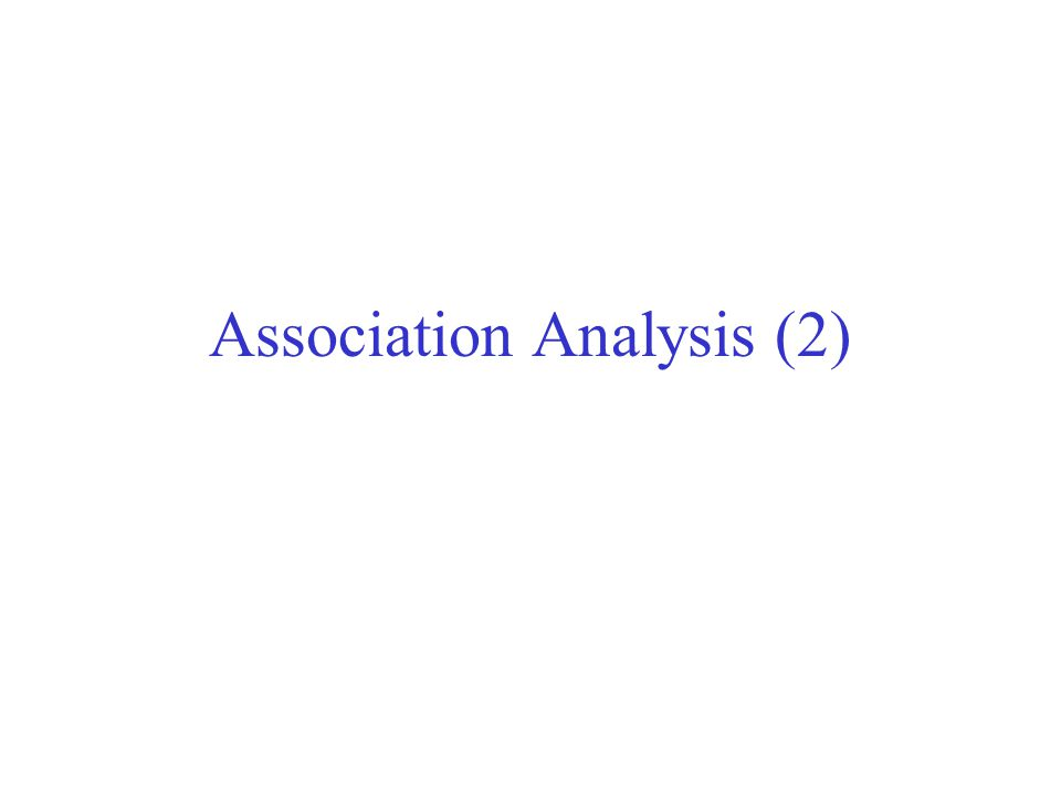 Association Analysis (2)