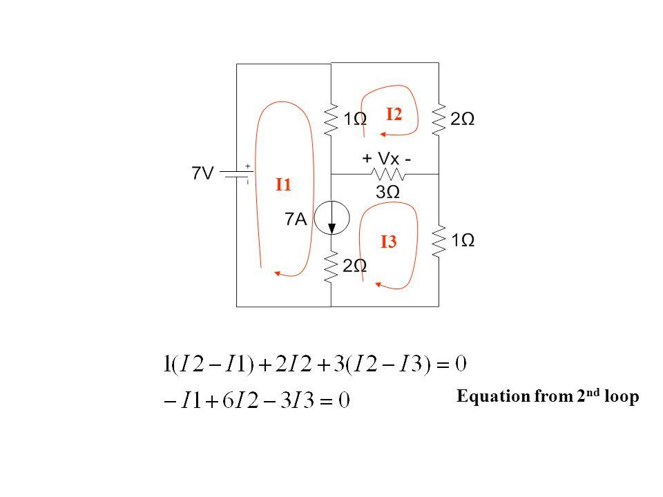 Equation from 2 nd loop I1 I2 I3