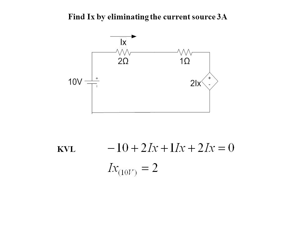 Find Ix by eliminating the current source 3A KVL