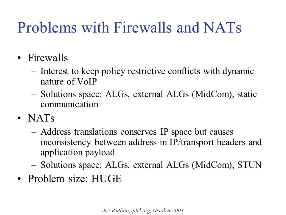 Jiri Kuthan, iptel.org, October 2003 Firewall Traversal Ultimately Secure Firewall Installation Instructions: For best effect install the firewall between the CPU unit and the wall outlet.