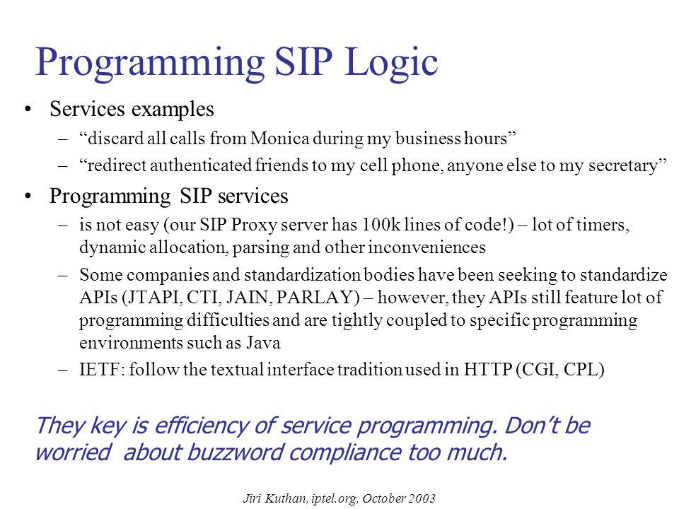 Jiri Kuthan, iptel.org, October 2003 Service Programming