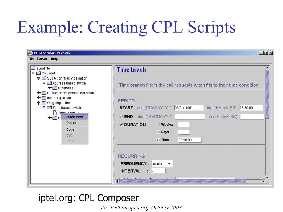 Jiri Kuthan, iptel.org, October 2003 CPL Example