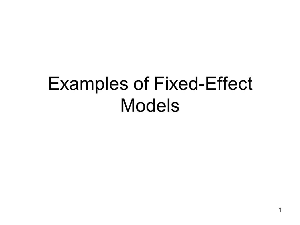 1 Examples of Fixed-Effect Models