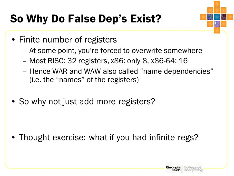 So Why Do False Dep's Exist.