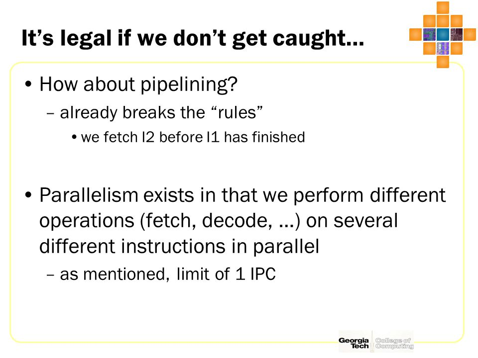 It's legal if we don't get caught… How about pipelining.