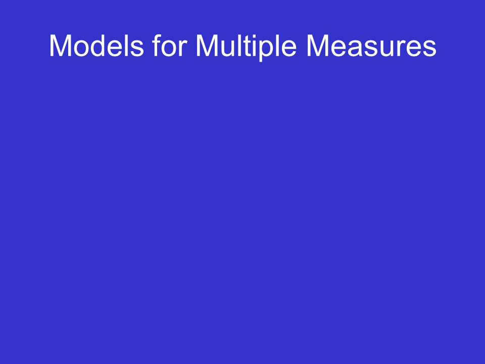 Models for Multiple Measures