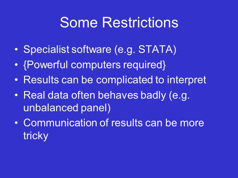 Some Restrictions Specialist software (e.g.