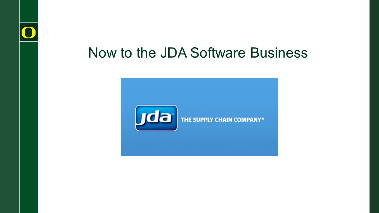 Now to the JDA Software Business