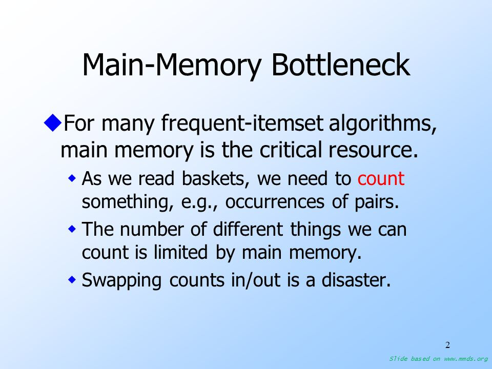 13 Apriori Algorithm for pairs– (2) uPass 1: Read baskets and count in main memory the occurrences of each item.