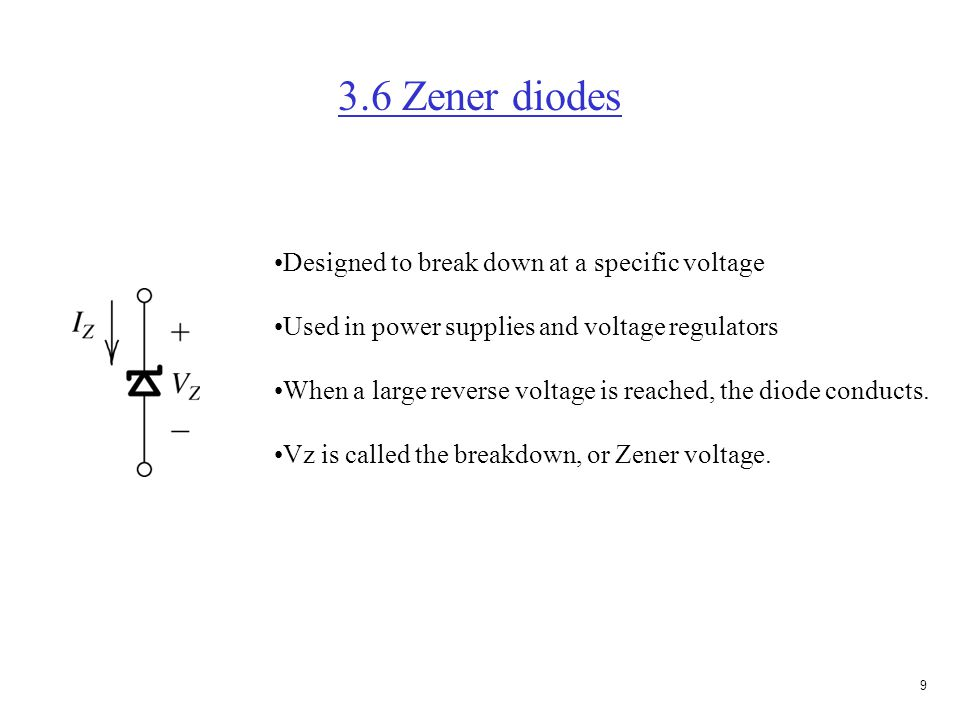 8 Exercise 3.4(e) (Start with largest voltage) Assume D1 on, then D2 will be off, and D3 will be off V = 3V, and I = 3V/1K  mA.