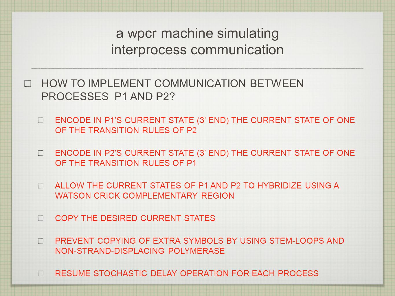 a wpcr machine simulating interprocess communication HOW TO IMPLEMENT COMMUNICATION BETWEEN PROCESSES P1 AND P2.