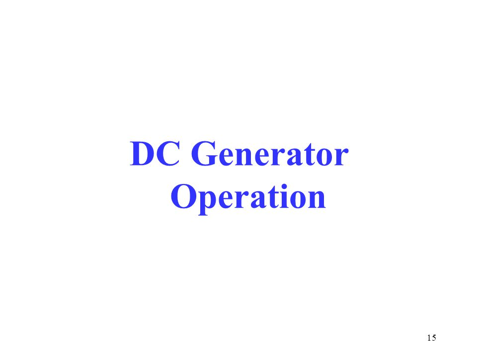 15 DC Generator Operation