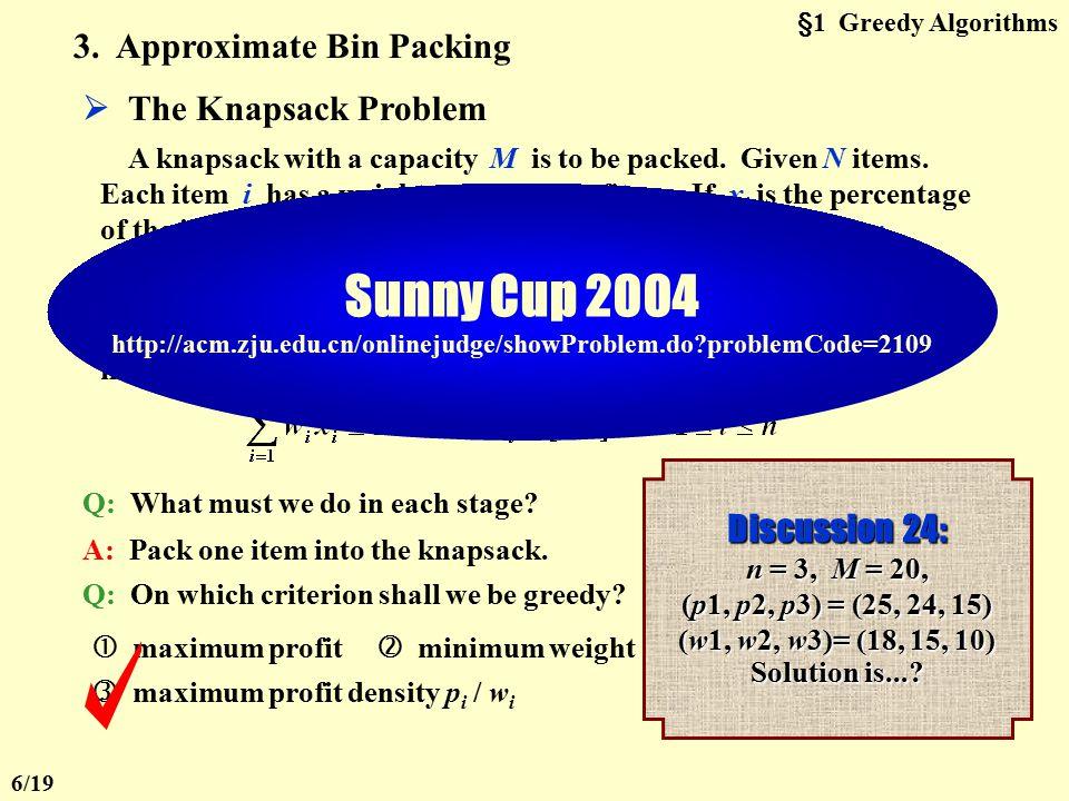§1 Greedy Algorithms 【 Proposition 】 An optimal schedule exists if min { b i, a j }  min { b j, a i } for any pair of adjacent jobs J i and J j.