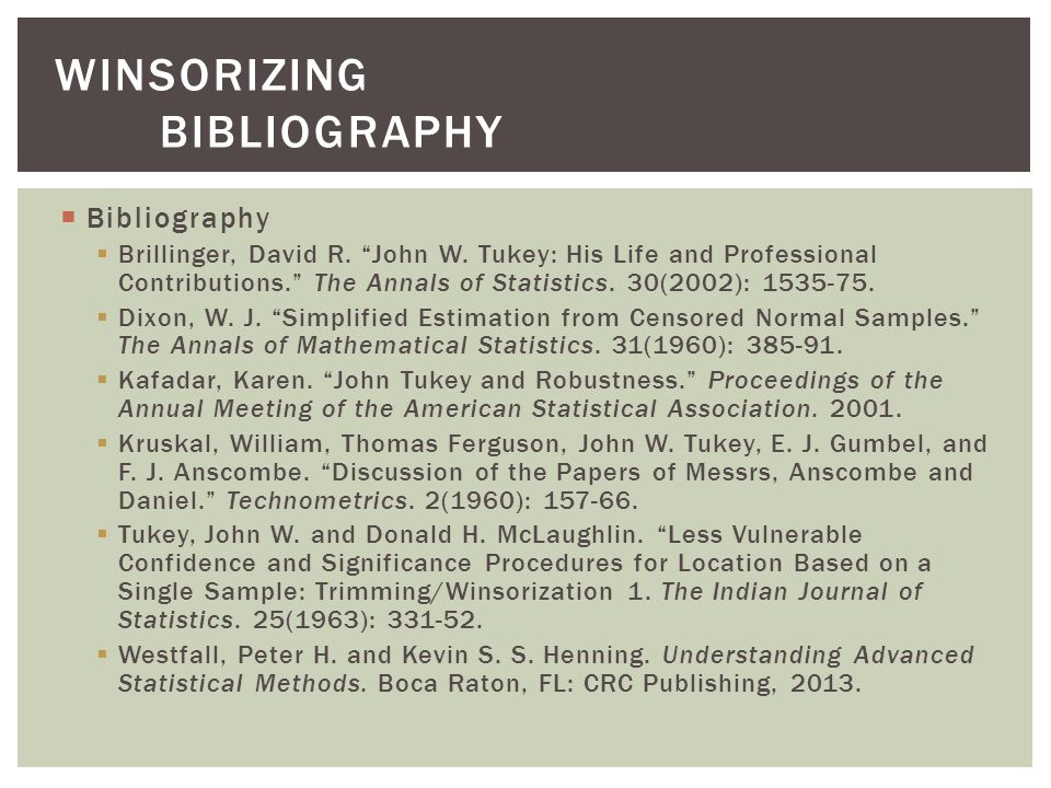  Bibliography  Brillinger, David R. John W.