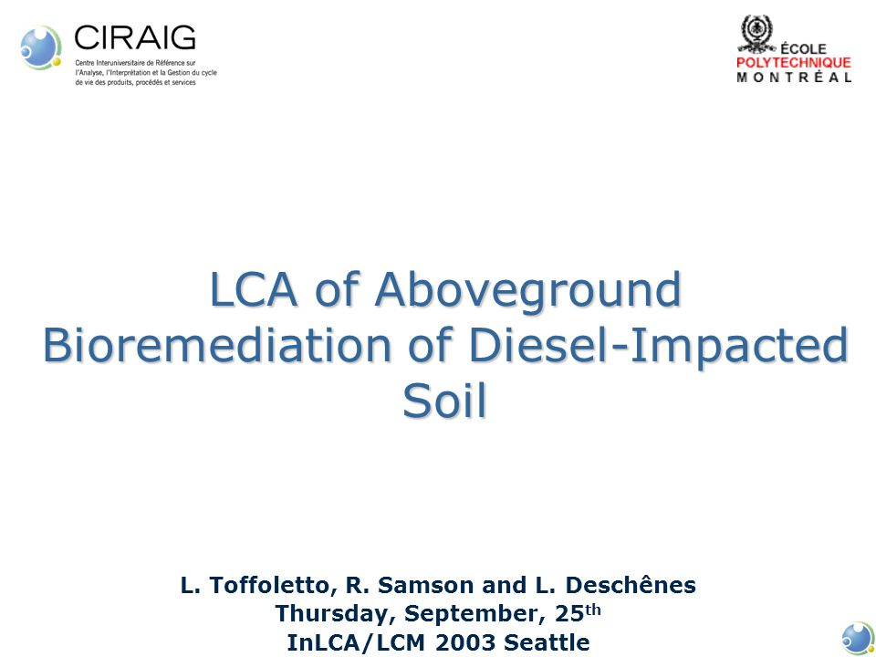 LCA of Aboveground Bioremediation of Diesel-Impacted Soil L.