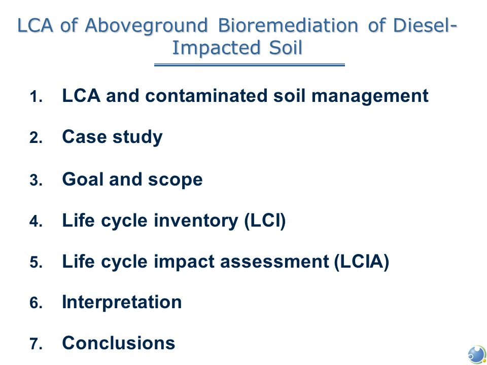 LCA of Aboveground Bioremediation of Diesel- Impacted Soil 1.