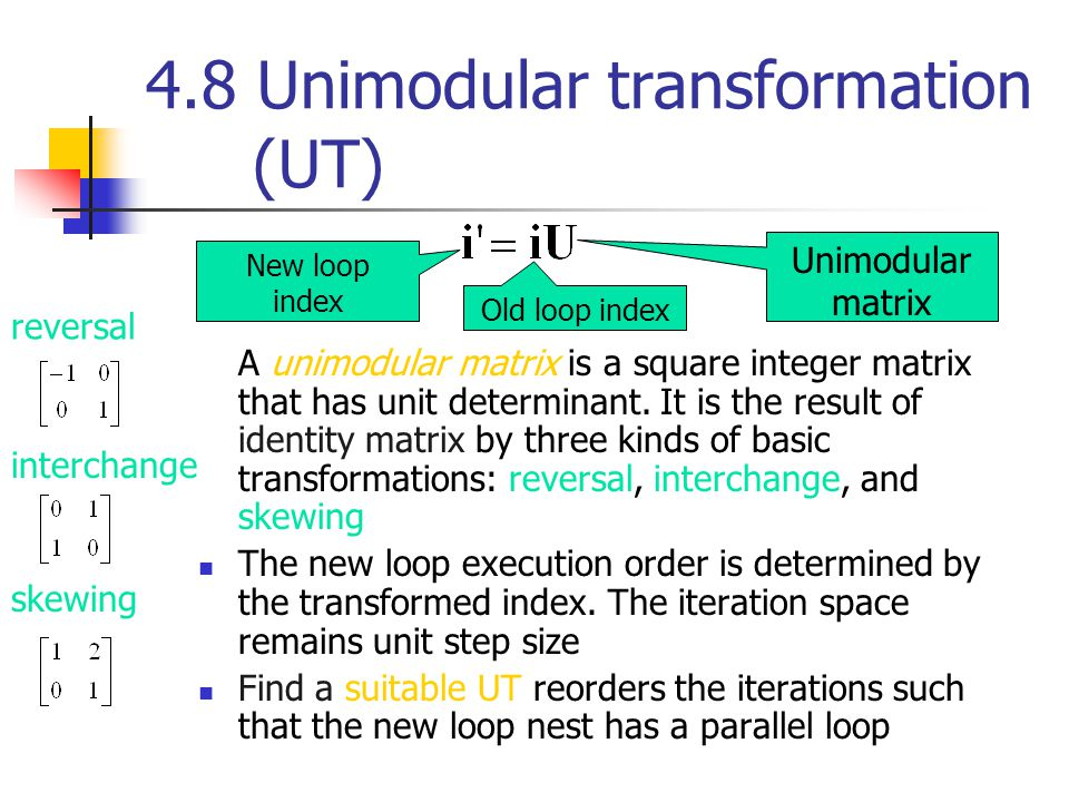 4.7 How to obtain the potential parallelism Here we already have these metrics: Sequential time steps = N 2 Dataflow time step = 2N-1 potential speedup = N 2 /(2N-1) Transformation.