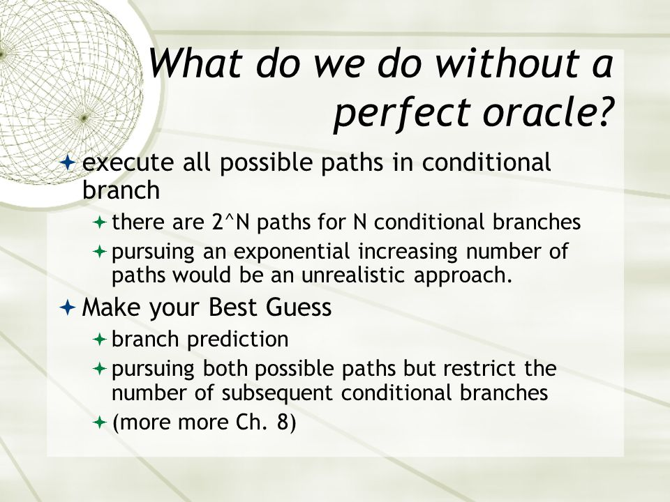 What do we do without a perfect oracle.