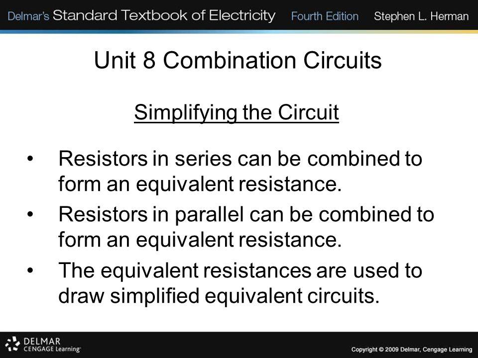 Unit 8 Combination Circuits Solving Combination Circuits E = .