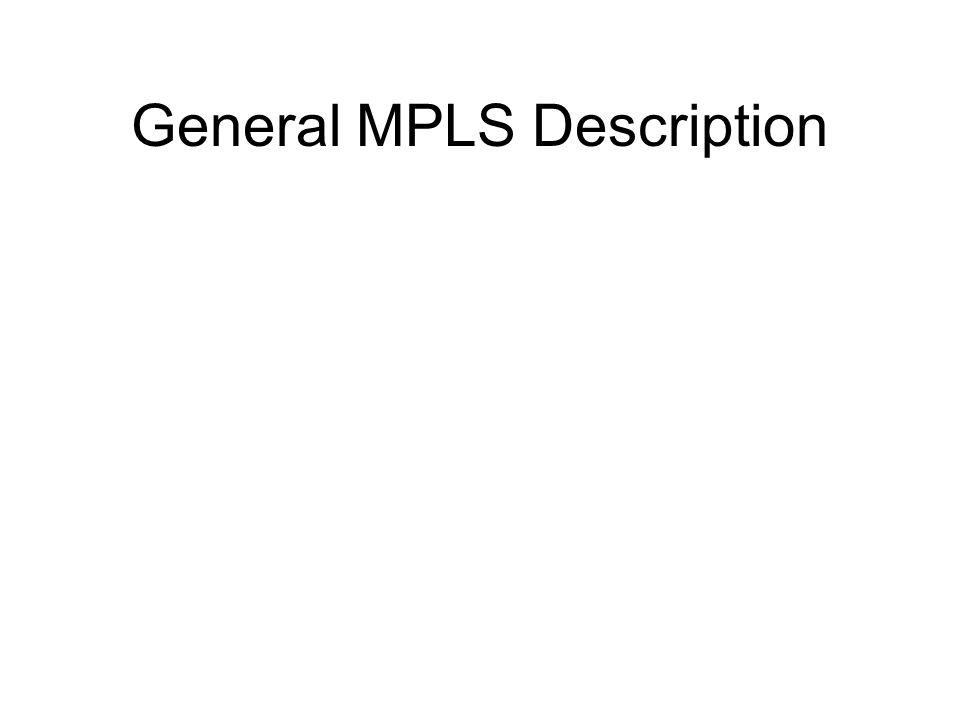 General MPLS Description