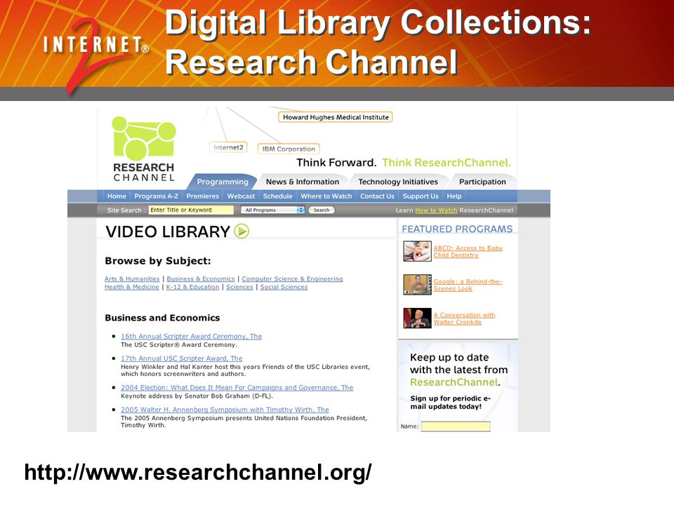 Digital Library Collections: Research Channel http://www.researchchannel.org/