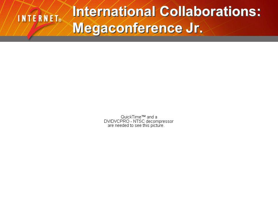 International Collaborations: Megaconference Jr.