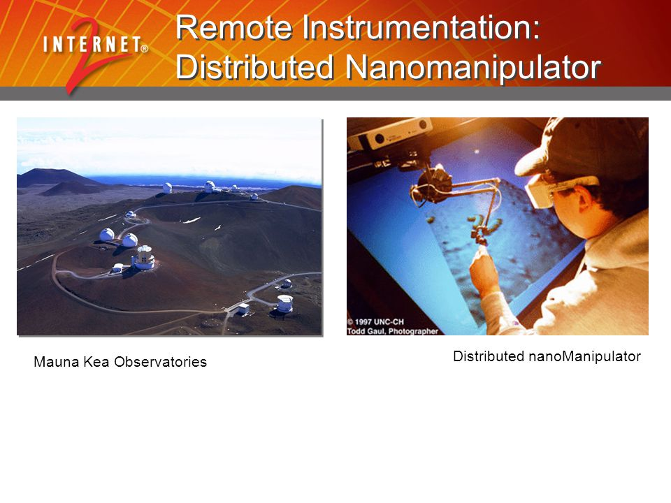 Remote Instrumentation: Distributed Nanomanipulator Mauna Kea Observatories Distributed nanoManipulator