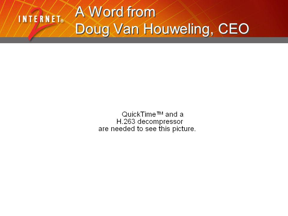 A Word from Doug Van Houweling, CEO