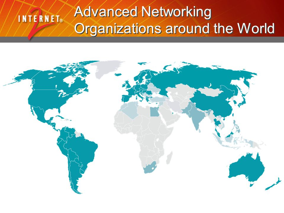 Advanced Networking Organizations around the World