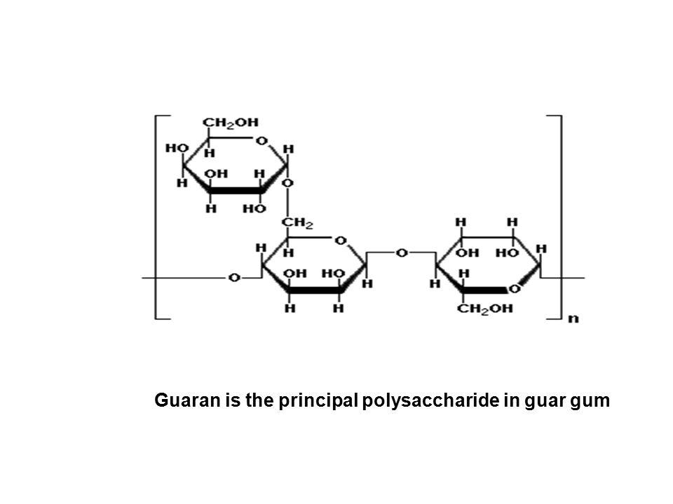 Guaran is the principal polysaccharide in guar gum