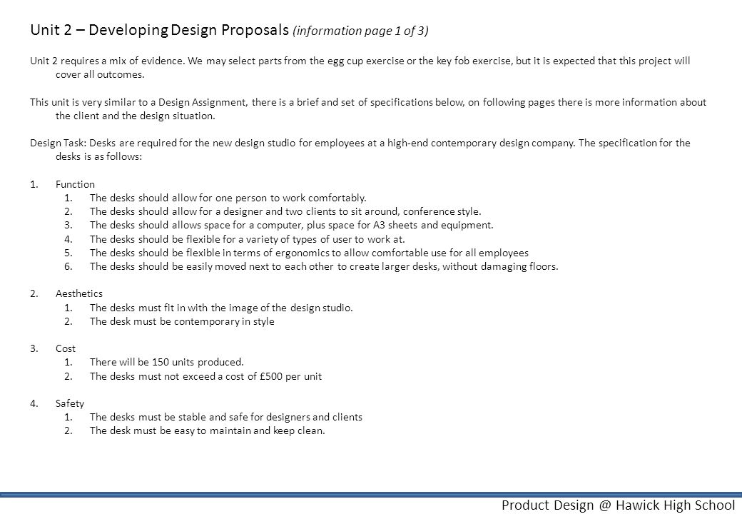 Product Design @ Hawick High School Unit 2 – Developing Design Proposals (information page 2 of 3) High-end Design Studio.