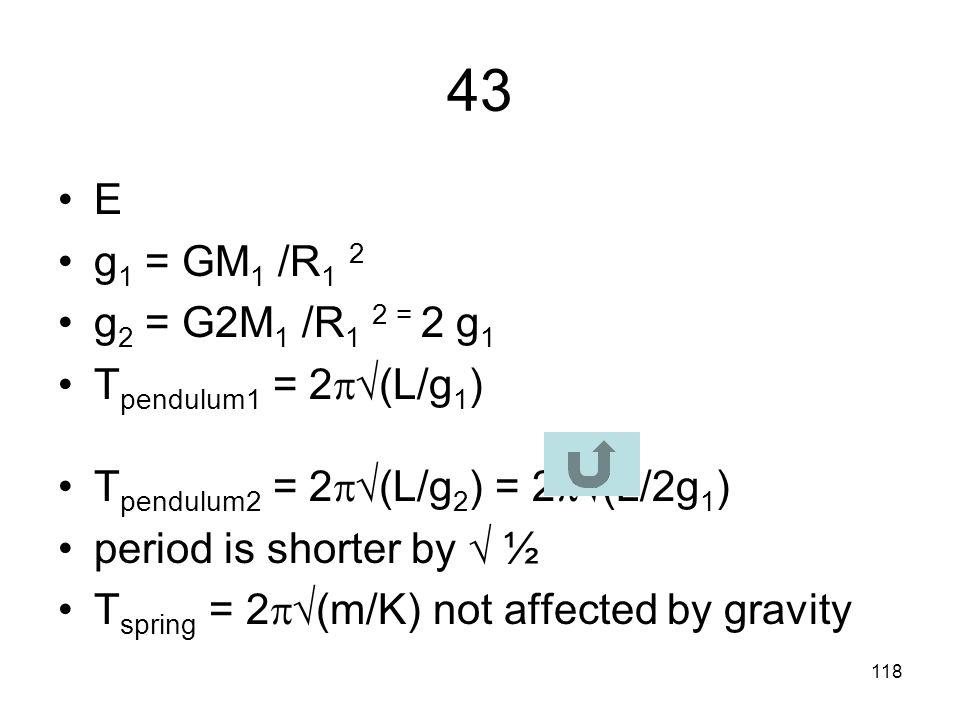 117 42 B v = 2  R/T a c = v 2 /R = (2  R/T) 2 /R = 4  2 R 2 /(T 2 R) = 4  2 R/(T 2 )