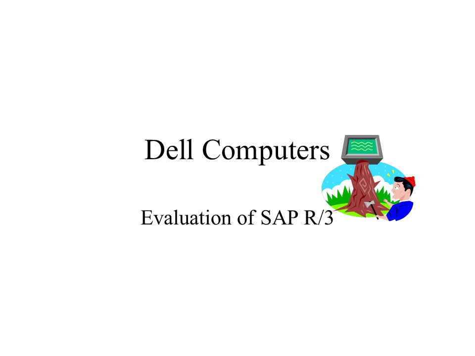Dell Computers Evaluation of SAP R/3