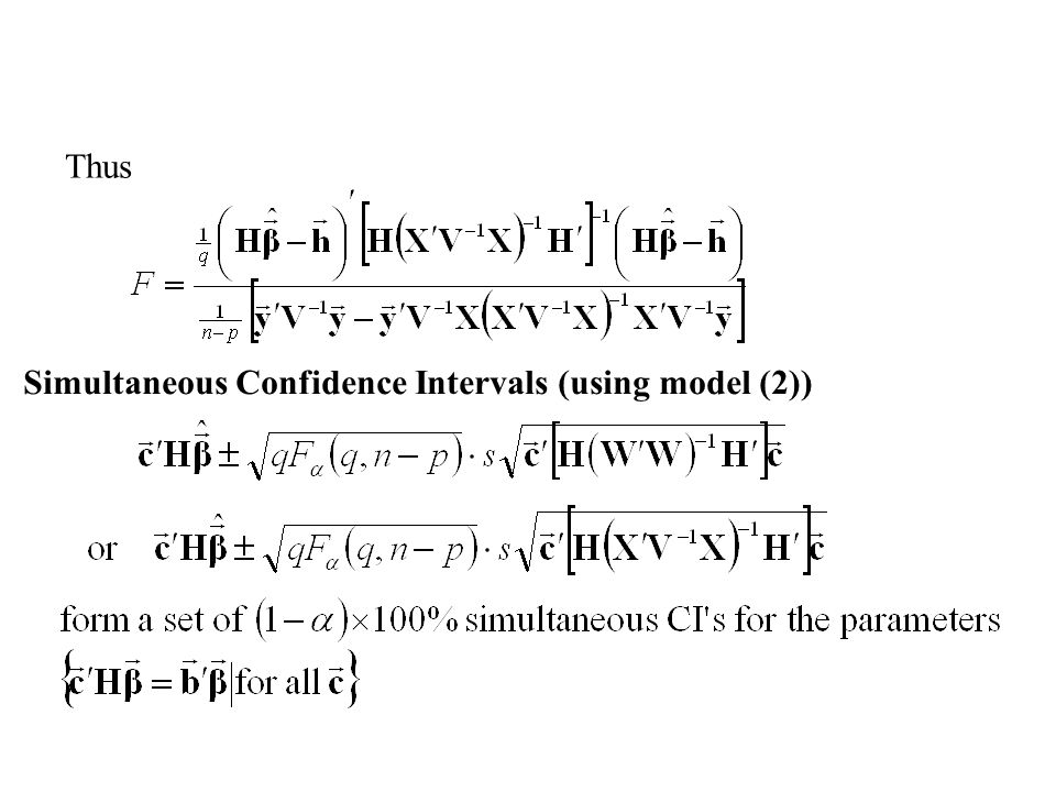 Thus Simultaneous Confidence Intervals (using model (2))