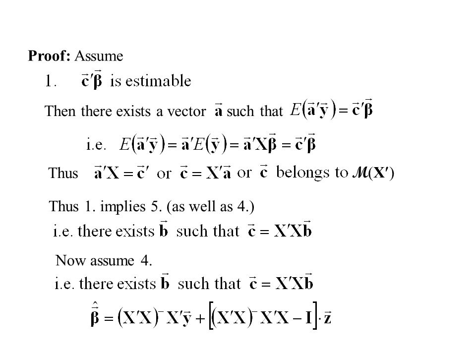 Proof: Assume Then there exists a vector such that M(X)M(X) Thus Thus 1.