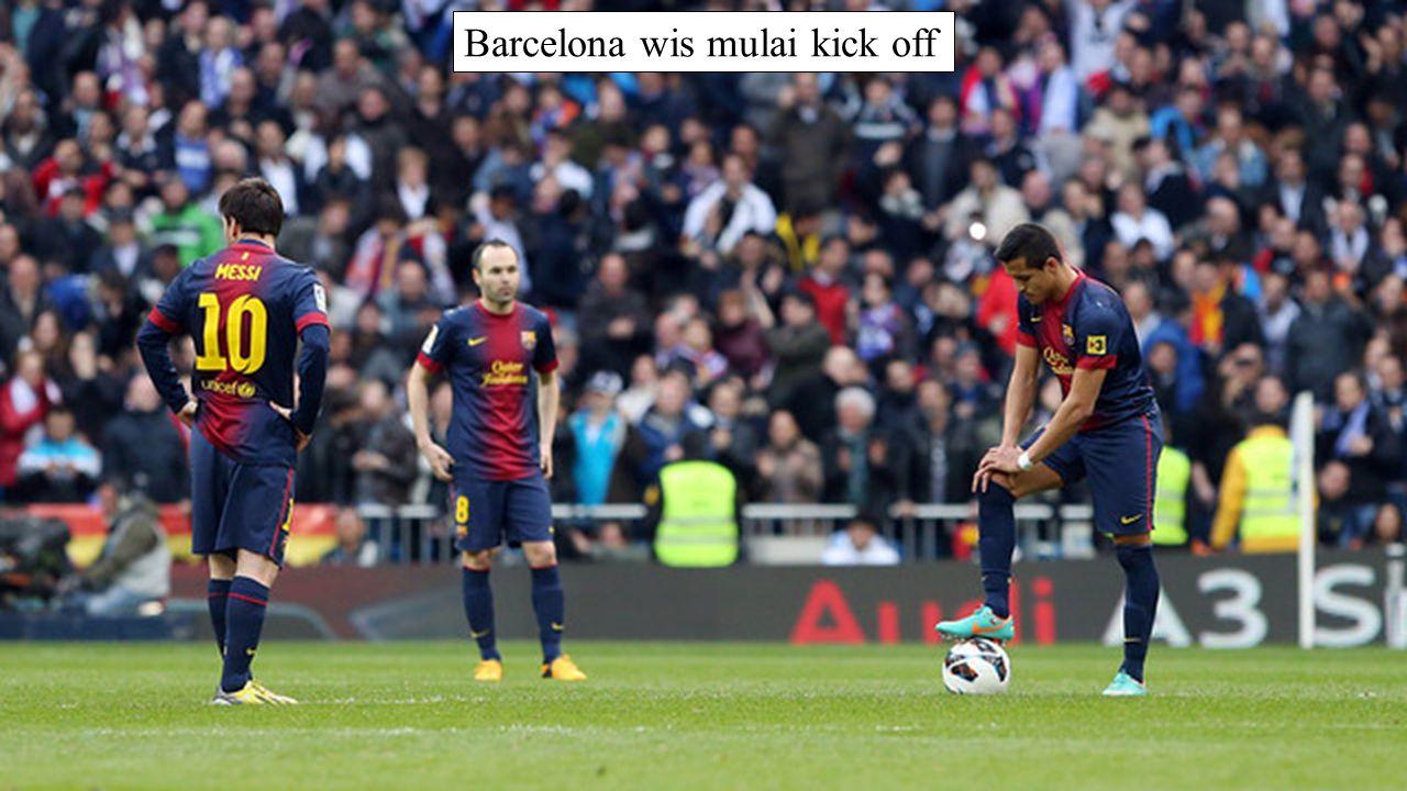 Barcelona wis mulai kick off