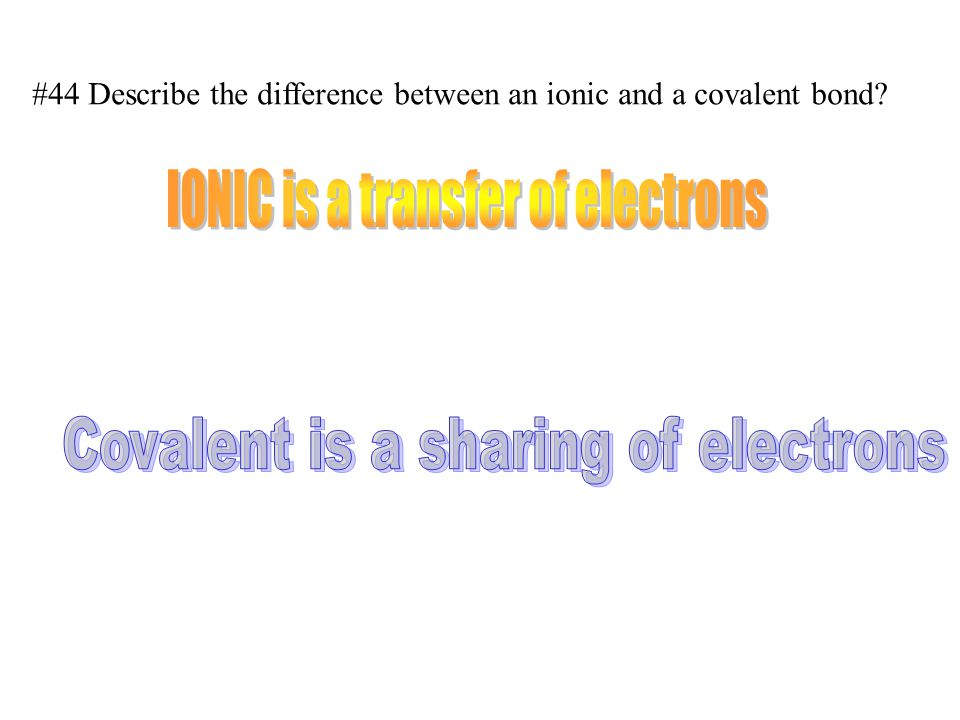 #45 How many electrons do two atoms in a double bond Covalent bond share.