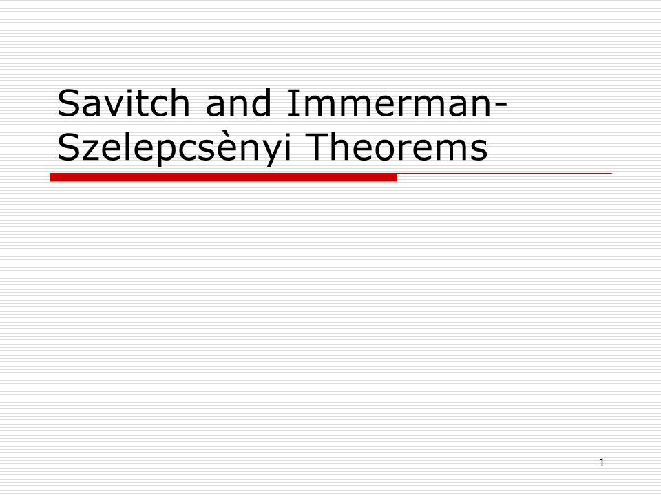1 Savitch and Immerman- Szelepcsènyi Theorems