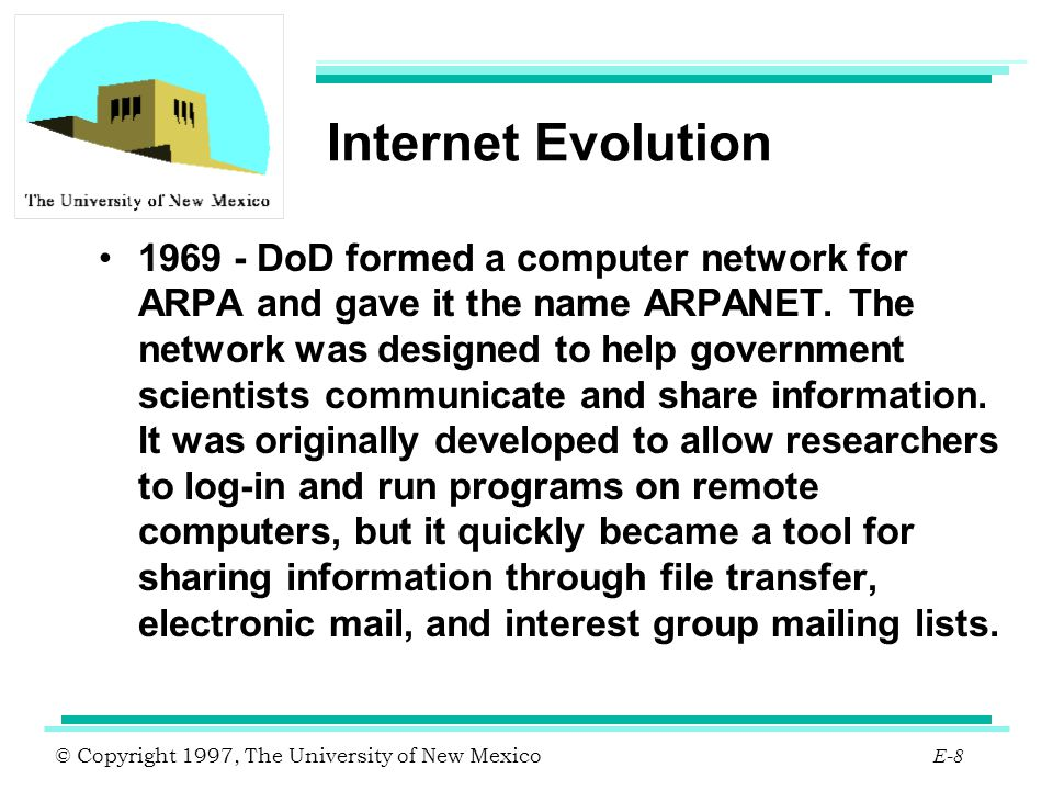 © Copyright 1997, The University of New Mexico E-109 Campus to GigaPOP Campus to gigapop connection will carry less traffic than inter gigapop connection.