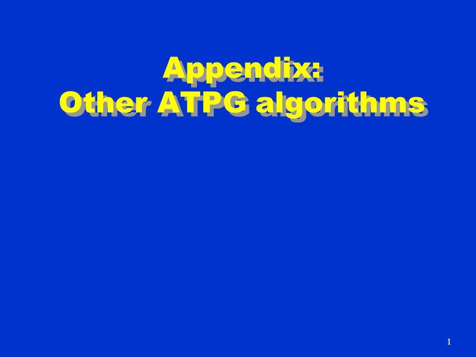 Appendix: Other ATPG algorithms 1