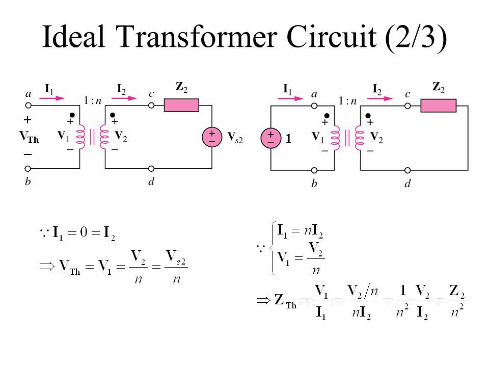 Ideal Transformer Circuit (2/3) 1