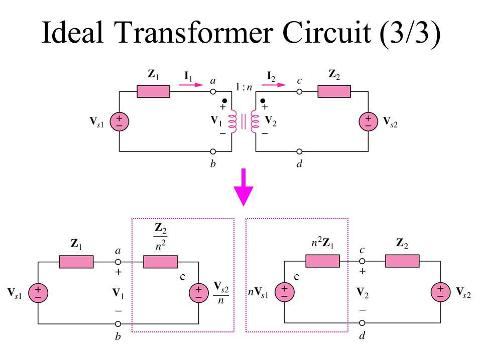 Ideal Transformer Circuit (3/3) cc