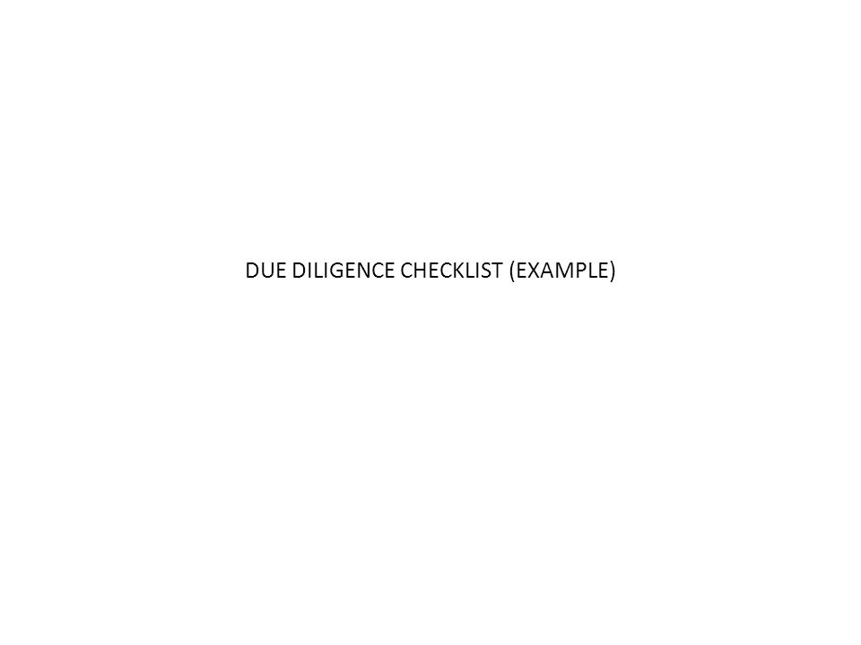 DUE DILIGENCE CHECKLIST (EXAMPLE)