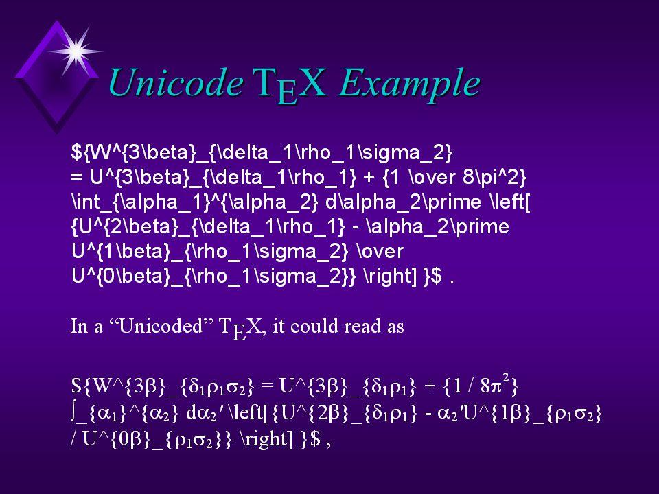 Unicode T E X Example
