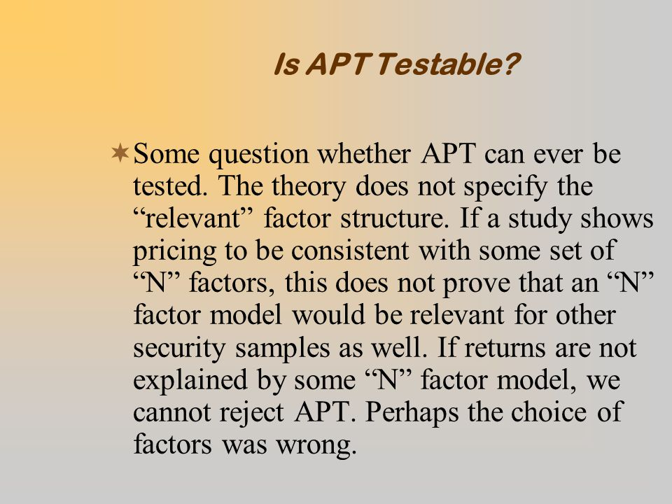 Is APT Testable.  Some question whether APT can ever be tested.