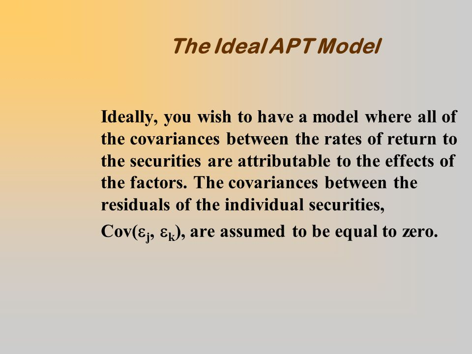 Consistency of the APT and the CAPM  Consider APT for a Two Factor Model:  In terms of the CAPM, we can treat each of the factors in the same manner that individual securities are treated: (See charts above) –CAPM Equation: I 1,t A I1  M,I1 r M,t I 2,t A I2 00  M,I2 r M,t