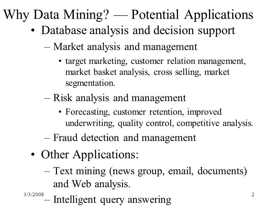 3/3/20082 Why Data Mining.