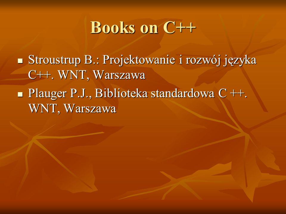 Books on C++ Stroustrup B.: Projektowanie i rozwój języka C++.