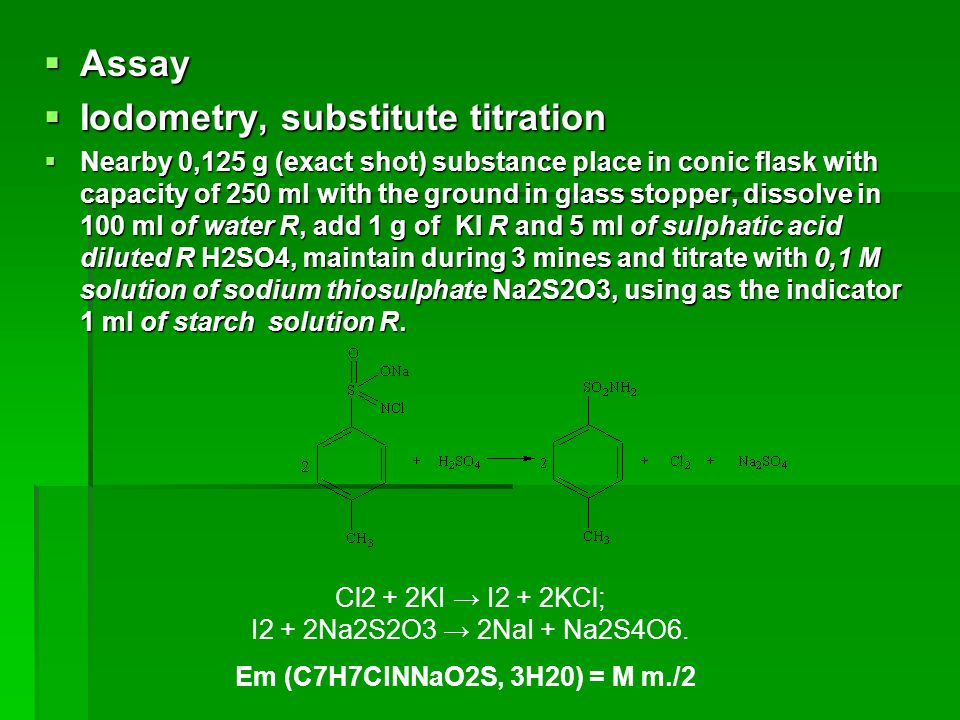 Assay  Iodometry, substitute titration  Nearby 0,125 g (exact shot) substance place in conic flask with capacity of 250 ml with the ground in glas